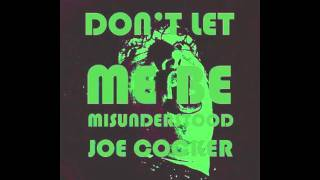 Joe Cocker - Don't Let Me Be Misunderstood (Original Version)