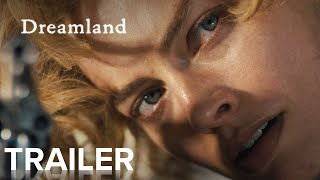 Dreamland (2020) Video