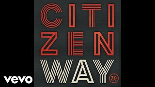 Citizen Way - I Will (Audio)