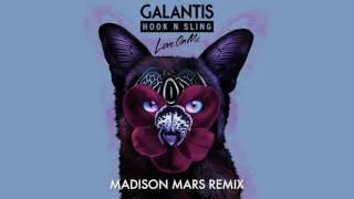 Galantis & Hook N Sling - Love On Me (Madison Mars Remix)