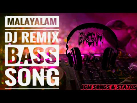 MALAYALAM DJ REMIX NONSTOP JBL BASS BOOSTED SONG 2020 Maango Download