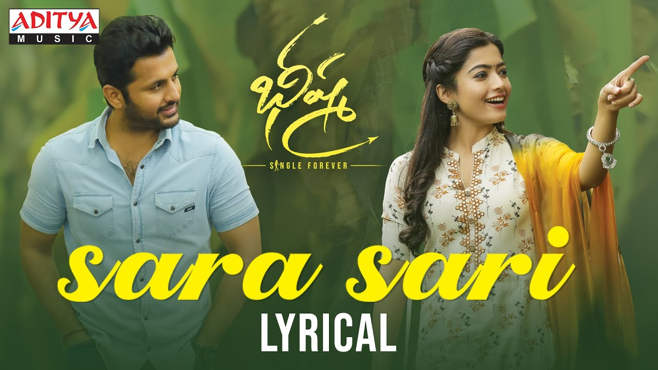 Sara Sari Lyrical | Bheeshma Movie – Mahati Swara Sagar Lyrics