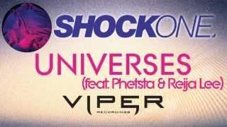 SHOCKONE - UNIVERSES (FEAT. PHETSTA & REIJA LEE)