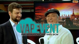 VAPEVENT : Le point sur le salon, l'avenir, les USA...