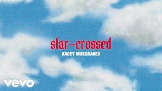 Kacey Musgraves Star-Crossed