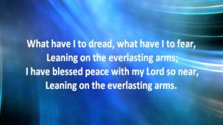 Leaning on the Everlasting Arms with Lyrics by Alan Jackson