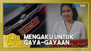 Sosok Wanita yang Viral karena Pamerkan Pelat Mobil Dinas TNI Palsu, Pelaku Ngaku Buat Gaya-gayaan