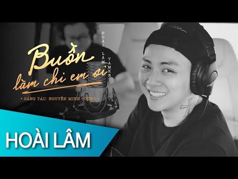 HOÀI LÂM  - Buồn Làm Chi Em Ơi  (Official Lyric Video)
