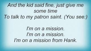 Aaron Tippin - Mission From Hank Lyrics