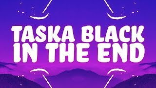 Taska Black   In The End (Lyrics)
