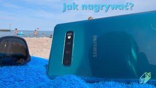 Jak nagrywać wakacyjne wideo? - z Samsung Galaxy S10+   Robert Nawrowski