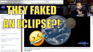 NASA Faked An Eclipse!!! Flat Earth FTW