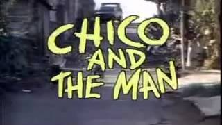 Chico and the Man theme by Jose Feliciano