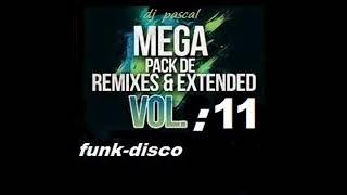 MEGA REMIXES FUNK - DISCO 2018 VOL : 11