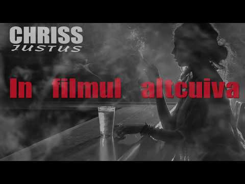 Chriss Justus – In filmul altcuiva Video