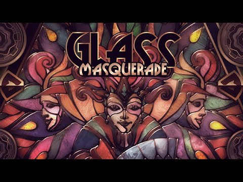 Glass Masquerade - Gameplay Trailer thumbnail