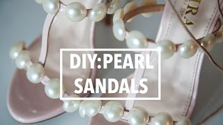 DIY: Pearl Sandals - Paula Cademartori