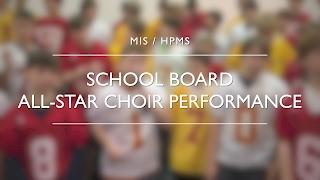 "MIS / HPMS Choir Sings ""All-Star"" for School Board Appreciation Month"