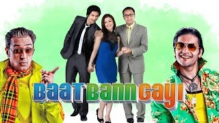 Baat Bann Gayi Hindi Full HD Movie  Hindi Comedy Movies 2016  Latest Bollywood Movies