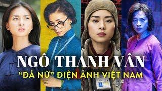 NGÔ THANH VÂN - ĐIỂM SÁNG dòng phim hành động Việt Nam