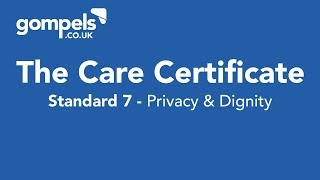 The Care Certificate Standard 7 Answers & Training - Privacy & Dignity
