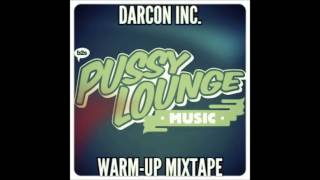 Pussy Lounge At The Park 2016 | WarmUp Mixtape | Darcon Inc.