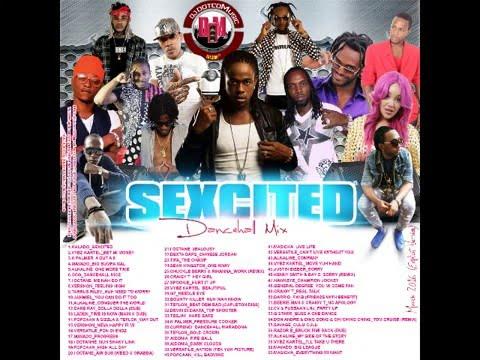 DJ DOTCOM SEXCITED DANCEHALL MIX MARCH 2016 EXPLICIT VERSION