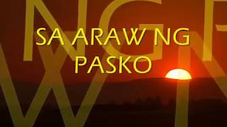 Sa Araw ng Pasko by: All Star Cast