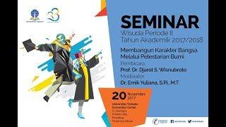 Seminar Wisuda Periode II Tahun Akademik 2017/2018 - Senin, 20 November 2017