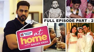 At home with Singer Krish | I miss my childhood Days in Trichy  | Part 2 | JFW Exclusive