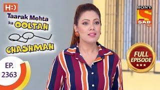 Taarak Mehta Ka Ooltah Chashmah - Ep 2363 - Full Episode - 20th December, 2017