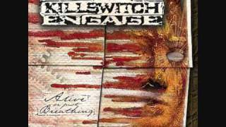 Just Barely Breathing - Killswitch Engage