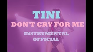TINI - Don't cry for me - INSTRUMENTAL OFFICIAL