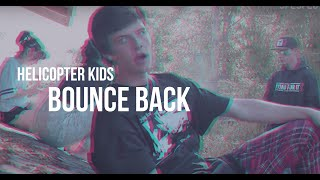 Helicopter Kids - Bounce Back