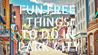Fun Free Things To Do In Park City Utah