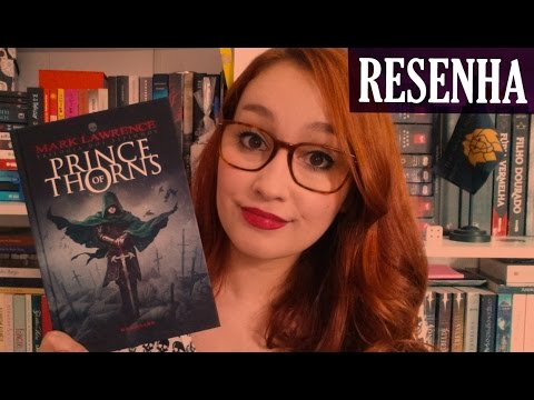 Prince of Thorns - Mark Lawrence | Resenhando Sonhos