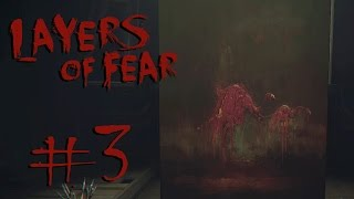 """SHAPELESS DREAMS"" Layers of Fear - Gameplay Walkthrough (Part 3)"