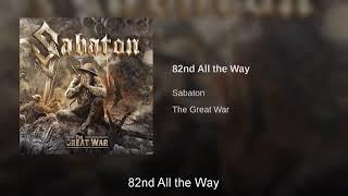 [1 Hour] Sabaton   82nd All The Way