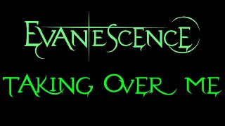 Evanescence   Taking Over Me Lyrics (Demo)