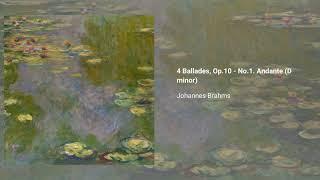 4 Ballades, Op. 10