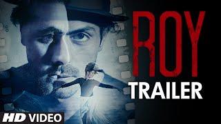 Roy Trailer  Ranbir Kapoor Arjun Rampal