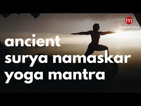 SURYA NAMASKAR YOGA MANTRAS FOR WEIGHT LOSS ❯ WORKS WONDERS !! ❯ ANCIENT MANTRAS