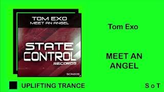 Tom Exo - Meet An Angel [State Control Records]