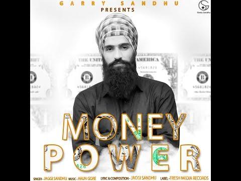 Money Power  Jaggi Sandhu