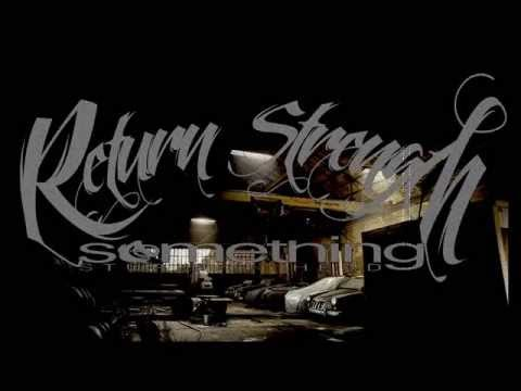 Return Strength - Something stupid in my head