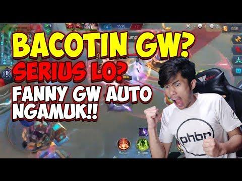 FANNY GUA DI BACOTIN ?? GW BUKTIIN SAMPE MUSUH NGOMPOL DI CELANA !! - Mobile Legends Indonesia