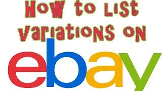 How to List Items on eBay with Variations