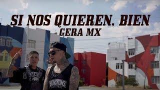 Si Nos Quieren, Bien   Gera MX Feat. Santa Fe Klan (Video Oficial)
