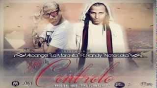 yo controlo - arcangel ft randy nota loca mp3
