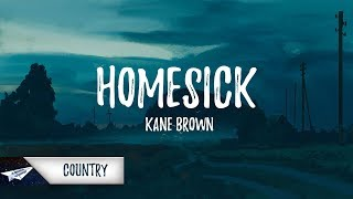 Kane Brown   Homesick (Lyrics  Lyric Video)